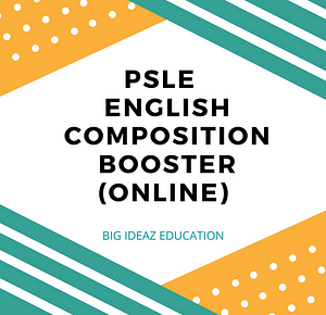 PSLE English Composition Booster