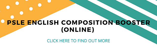 PSLE English Composition Online Lesson