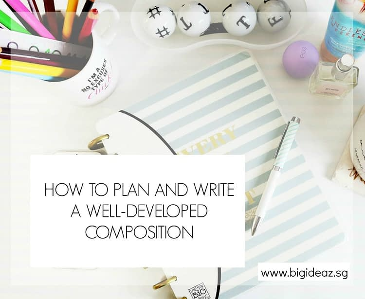 write well-developed composition, composition planning